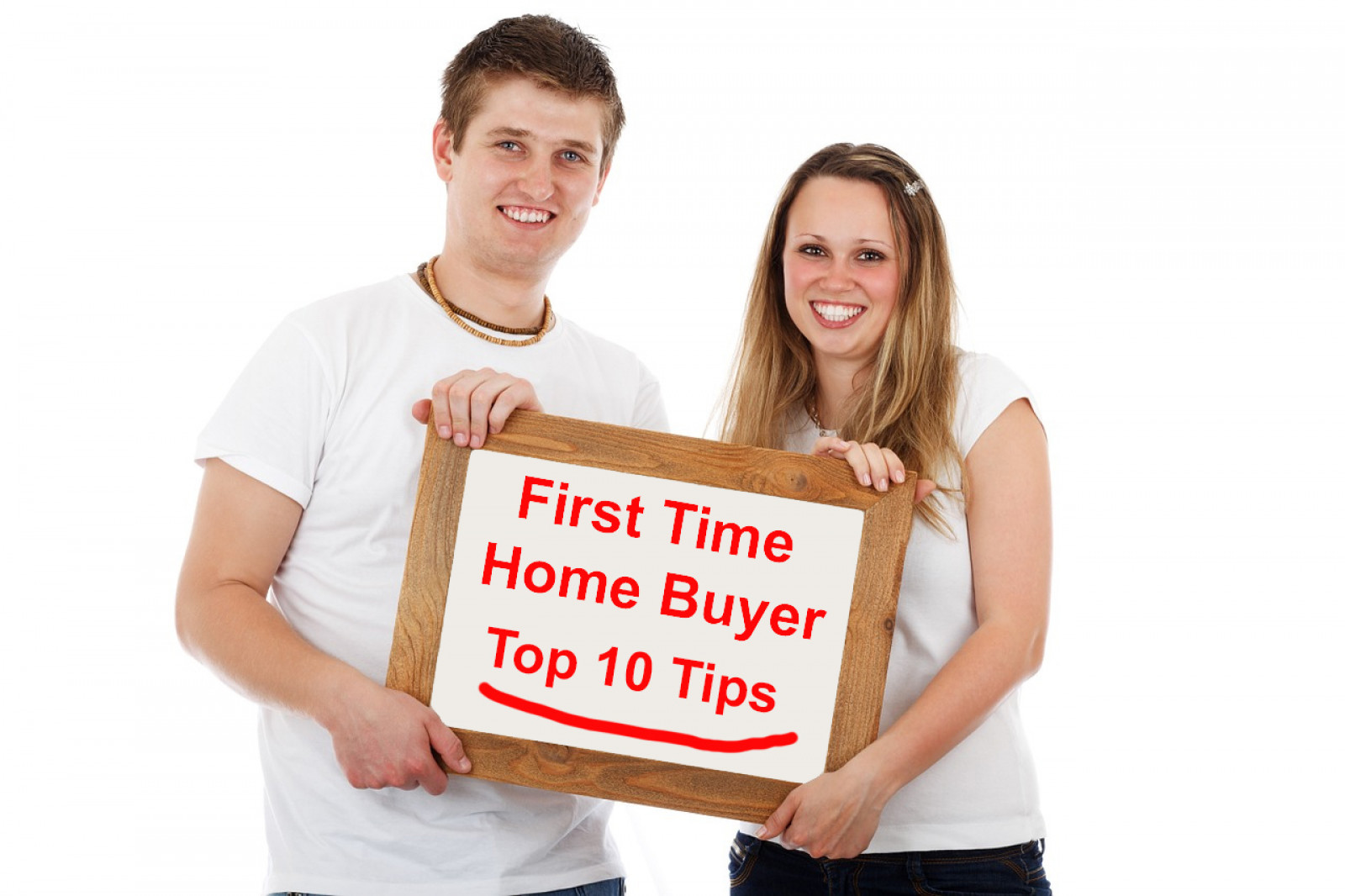 First Time Home Buyer | 10 Tips for Buying Your New Home